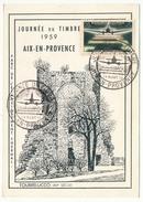 """FRANCE => Carte Locale """"Journée Du Timbre"""" 1959 - AIX EN PROVENCE - Aéropostale De Nuit - France"""