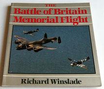 WWII Aircraft - R. Winslade - The Battle Of Britain Memorial Flight - Ed. 1987 - Books, Magazines, Comics
