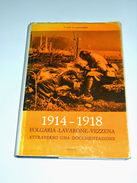 WWI - Liber - 1914 / 1918 Folgaria Lavarone Vezzena - 1^ Ed. 1968 - Non Classés