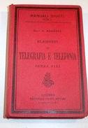 Telegraphs - Manuale Di Telegrafia Telefonia - 1^ Ed 1911 - Documents