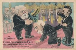 G152 - POLITIQUE - Couronnement Du Pape De La Nouvelle Eglise De France - Ab Jove Principium - Satiriques