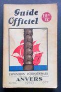 Guide Officiel Exposition Internationale Anvers - 1^ Ed. 1930 - Guida Anversa - Non Classificati