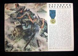 WWII Cartolina - Medaglie D' Oro Guerra 1940 Locatelli - Militari