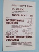 Ruilbeurs / Bourse Int. Zaal CREDO Anderlecht ( Nr. 608 ) Anno 1981 ( Georges Philips ) ( Zie/voir Foto Voor Details ) ! - Bourses & Salons De Collections