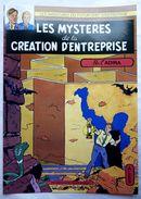 TRES RARE LES MYSTERES DE LA CREATION D'ENTREPRISE BLAKE ET MORTIMER ADIRA - Blake Et Mortimer
