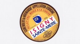 Etiquette Fromage Camembert - ISIGNY SAINTE MERE - Normandie (14)  250GR Neuve - Cheese