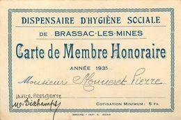 BRASSAC LES MINES - DISPENSAIRE D' HYGIENE SOCIALE - CARTE ANCIENNE De MEMBRE HONORAIRE - 1933 - (8 X 12 Cm) - France