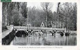 D98 - Pont De Bois Du Moulin De Senlis , Menant à CROSNES Et à MONTGERON . ( Edit. Lasseray , Villeneuve Saint George ) - Montgeron