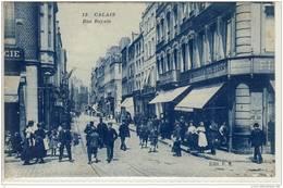 CALAIS 62  RUE ROYALE - Calais