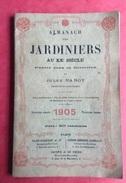 Rare Almanach Jardiniers 1905 Horticulture Illustré Grasset ? 128 Pages Plus 10 Pages Pub Plon Nourrit - Calendars