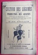 Culture Légumes Production Graines Bellair 35 Pages  2 Illustrations Hors Texte Bornemann - Books, Magazines, Comics