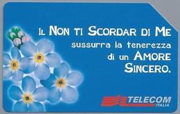 IT.- SCHEDA TELEFONICA. TELECOM ITALIA LIRE 10.000. Messaggi Floreali. Il Non Ti Scordar Di Me.  2 Scans - Italië