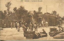 Damas - La Gare De La Baramké (002301) - Syrien