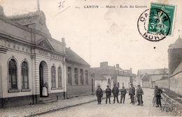 CPA - 59 - CANTIN - Mairie - Ecoles Des Garçons - France
