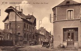 CPA - 62 - BREBIERES - La Rue Du Pont - Editeur Remy, Tabacs - France