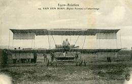 VAN DEN BORN - Biplan Farman à L'atterrissage -Lyon Aviation - Aviateurs