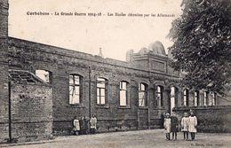 CPA - 62 - CORBEHEM - Les Ecoles Détruites Par Les Allemands - France