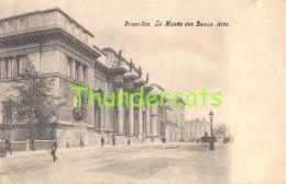 CPA  BRUXELLES  LE MUSEE DES BEAUX ARTS - Musées