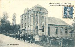 CPA Saint-Saire Ecole Communale Des Filles - France