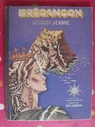 Brégançon, Légende De La Reine Jeanne. Mireille Pradsier, Guy Sabran. G.P. 1946 - Other