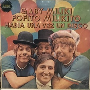 LP Argentino De Gaby, Miliki, Fofito Y Milikito Año 1977 - Children