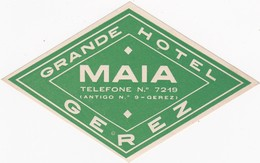 PORTUGAL - HOTEL LUGAGGE LABEL - GRANDE HOTEL MAIA - GEREZ - Etiketten Van Hotels