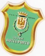 PORTUGAL - HOTEL LUGAGGE LABEL - GRANDE HOTEL DO PORTO - Etiquettes D'hotels