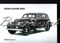 8 273 CZECH REPUBLIC  - Cca 2010 - Skoda Superb 4000  (1939–1941) 4-door Limousine  Full-size Luxury Car - Voitures De Tourisme