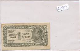 Billets -B2893-Yougoslavie -1 Dinar (type, Nature, Valeur, état... Voir  Double Scans) - Yugoslavia