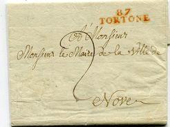 Département De GENES LAC Du Maire De  TORTONE Du 07/02/1812 Avec Linéaire Rouge Et Taxe De 2 Pour NOVE - 1801-1848: Precursors XIX
