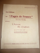 LES EDITIONS PAGES DE FRANCE L ACTIVITE DES JONGLEURS 16 PAGES -                           TDA101 - Autres