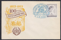 Yugoslavia 1953 Novi Sad Post Office Centenary, Commemorative Envelope (cover) - 1945-1992 Socialist Federal Republic Of Yugoslavia