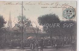 CPA ELBEUF 76 LE MARCHE PLACE LECALLIER - Elbeuf