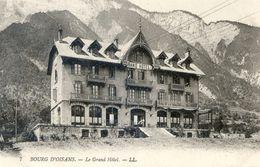 38 - Bourg D'Oisan - Le Grand Hotel - Bourg-d'Oisans