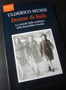 WWII RSI - U. Munzi - Donne Di Salò - Vicenda Ausiliarie - 1^ Ed. 2004 - Livres, BD, Revues