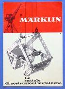 Modellismo - Brochure Marklin - Le Scatole Di Costruzioni Metalliche 1965 I - Livres, BD, Revues