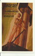 OBREDO Ingresando En La Columna De Hierro Fortaleces La Révolucion...Espagne 1936 - Cartes Postales