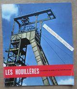 Les Houillères Du Bassin Du Nord Et Du Pas-de-Calais 1960 France (charbon, Mines) - Collections