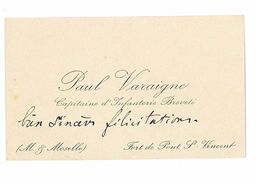 CARTE DE VISITE MILITAIRE PAUL VARAIGNE CAPITAINE D'INFANTERIE FORT DE PONT ST-VINCENT - Visiting Cards