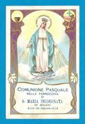 COMUNIONE PASQUALE 1904 MILANO - PARR.: S. MARIA INCORONATA - RB - Mm. 72 X 112 - Religion & Esotericism