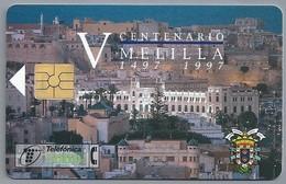 ES.- Telefonica De Espana. CabiTel. - V CENTENARIO. MELILLA 1497 1997.-  2 Scans - Spanje