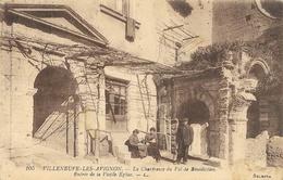 Villeneuve-les-Avignon (Gard) - La Chartreuse Du Val De Bénédiction: Entrée De La Vieille Eglise - Carte LL Non Circulée - Villeneuve-lès-Avignon