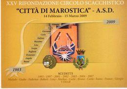 Marostica (VI) - 2009 -  25° Anniversario Circolo Scacchistico Città Di Marostica  - - Echecs