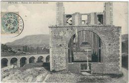 Ardeche : Privas, Ruines Des Anciennes Mines - Privas