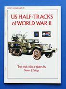 Militaria Carri Armati Tank - Us Half-Tacks Of WW II - Osprey-Vanguard 31 - 1983 - Documents