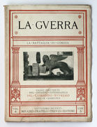 WWI  La Guerra La Battaglia Di Gorizia Raccolta Di Fotografie  Vol. 4  Ed. 1916 - Livres, BD, Revues