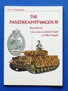 Militaria Carri Armati  Tank - Panzerkampfwagen III - Osprey-Vanguard 16 - 1980 - Documents