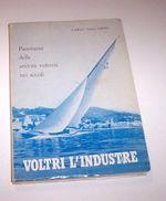 Storia Locale - Dall'Orto Voltri L'industre - 1^ Ed. 1968 RARO - Books, Magazines, Comics