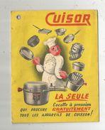 Livret à Oeillet  , CUISOR, Paris  , Cocotte à Pression , 8 Pages , 2 Scans, Frais Fr : 1.75 E - Advertising
