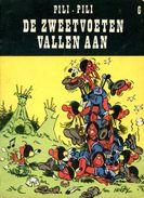 Pili Pili 6 - De Zweetvoeten Vallen Aan  (1ste Druk)  1975 - Other